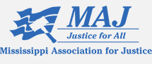 Lifetime Member Mississippi Association for Justice